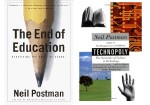 The End of Education and Technopoly book covers